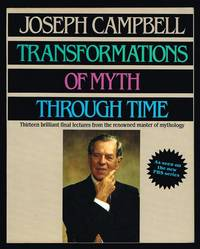 Transformations of Myth Through Time by  Joseph Campbell - Paperback - First Edition - 1990 - from Nighttown Books and Biblio.com