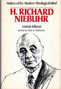 H. Richard Niebuhr (Makers of the Modern Theological Mind)