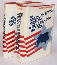 The American Jewish woman, 1654 - 1980; with The American Jewish woman: a documentary history [two volumes]