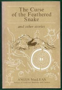 The Curse of the Feathered Snake and Other Stories