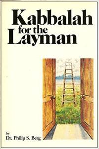 Kabbalah for the Layman: A Guide to Cosmic Consciousness