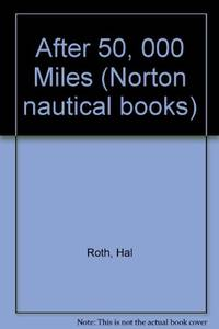 image of After 50, 000 Miles (Norton nautical books)