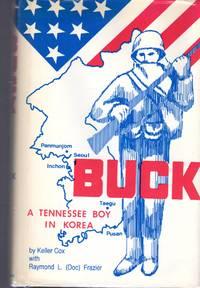BUCK: A Tennessee Boy in Korea