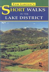 Tom Lawton's Short Walks in the Lake District