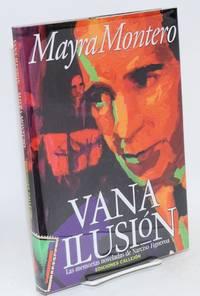 Vana ilusión; las memorias noveladas de Narciso Figueroa