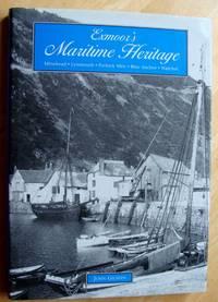 Exmoor's Maritime Heritage: Minehead, Lynton, Porlock,  Weir, Blue Anchor, Watchet