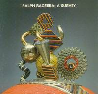 image of Ralph Bacerra: A Survey; February 2 - March 6, 1999