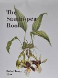 The Stanhopea Book by Jenny, Rudolf - 2010