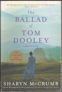 image of The Ballad of Tom Dooley : A Ballad Novel