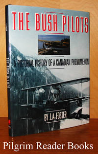 The Bush Pilots: A Pictorial History of a Canadian Phenomenon.