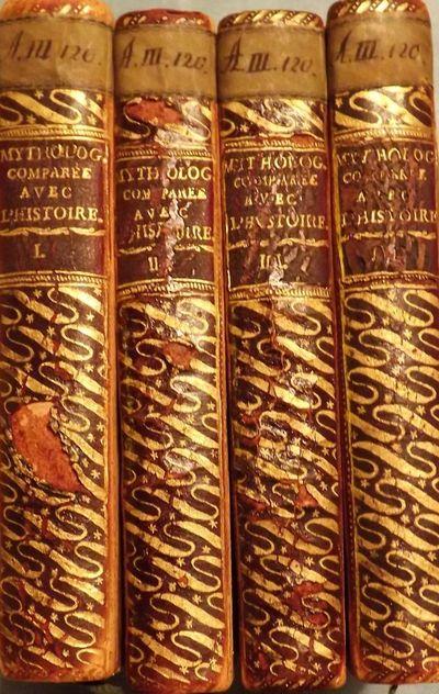1798. TRESSAN, L'Abbe De. MYTHOLOGIE COMPAREE AVEC L'HISTOIRE. Four Volumes. Text In French. Hambour...