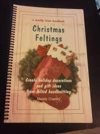 Christmas Feltings, A Maddy Laine Handbook