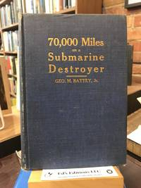 70,000 Miles on a Submarine Destrower: or, The Reid Boat in the World War