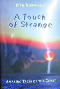 A Touch of Strange. Amazing Tales of the Coast