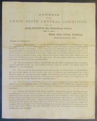 Address of the Union State Central Committee, Upon the Issues Involved in the Presidential Contest