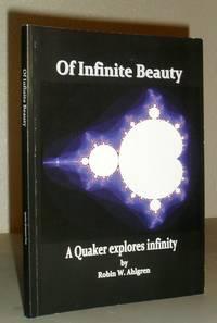 Of Infinite Beauty - A Quaker Explores Infinity