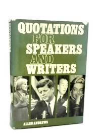 Quotations for Speakers and Writers