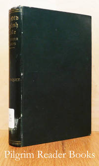The Old English Bible and other Essays.