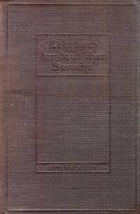 Lehrbuch der Deutfchen Sprache; A Practical Course in German for High School Academy or College