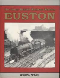 Euston - The Great British Railway Station:.