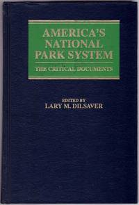 America's National Parks: The Critical Documents