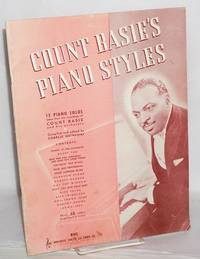 Count Basie\'s Piano Styles: 15 piano solos taken from the recordings of Count basie and His Orchestra