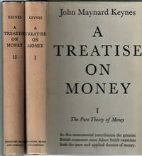 image of A Treatise on Money; in Two Volumes. Volume One; The Pure Theory of Money. Volume Two; The Applied Theory of Money