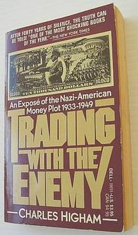 Trading With the Enemy by  Charles Higham - Paperback - First Edition - 1983 - from RareNonFiction.com and Biblio.com