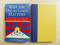image of Why the Dalai Lama Matters  -  His Act of Truth as the Solution for China, Tibet and the World