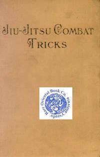 image of JIU-JITSU COMBAT TRICKS: Japanese Feats of Attack_Defense in Personal Encounte