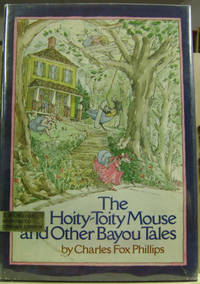image of The Hoity-Toity Mouse, and Other Bayou Tales