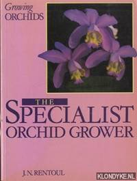 Growing orchids. The specialist orchid grower
