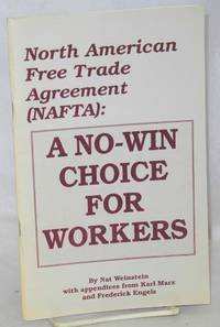 image of North American Free Trade Agrteement (NAFTA): A no-win choice for workers
