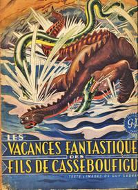 image of Les Vacances Fantastiques Des Fils De Casseboufigue