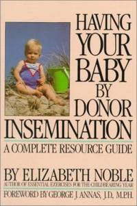 image of Having Your Baby by Donor Insemination : A Complete Resource Guide