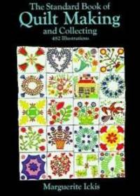 image of The Standard Book of Quilt Making and Collecting (Dover Quilting)