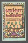 The Serpent and the Rainbow : A Harvard Scientist Uncovers the Startling  Truth About the Secret World of Haitian Voodoo and Zombies