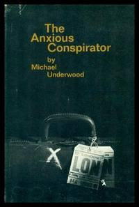 THE ANXIOUS CONSPIRATOR - An Inspector Simon Manton Mystery