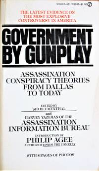 image of Government By Gunplay. Assassination Conspiracy Theories From Dallas to Today