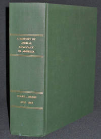 image of A History of Animal Advocacy in America: Social Change, Gender, and Cultural Values, 1865-1975 [Ph.D. dissertation, Temple University]