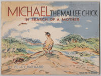 MICHAEL THE MALLEE CHICK IN SEARCH OF A MOTHER