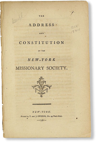New-York: T. and J. Swords, 1796. First Edition. Paperback. Octavo (20cm.); removed; 19pp. Stock rat...