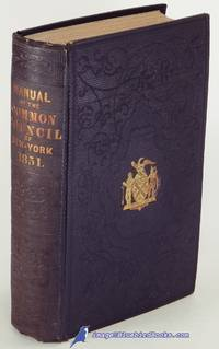image of Manual of the Corporation of the City of New York for the Year 1851  (Manual of the Common Council of New York, 1851)