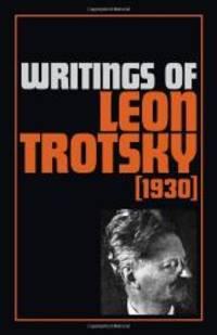 image of Writings of Leon Trotsky: (1930)