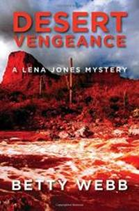 Desert Vengeance (Lena Jones Series)