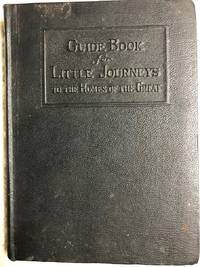 Little Journeys To The Homes Of The Great (14 Volume Set and Guide Book)