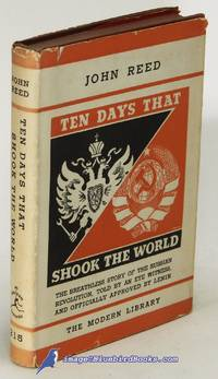 Ten Days That Shook the World (Modern Library #215.1, in spine 7 balloon  cloth) by REED, John - [c.1936]
