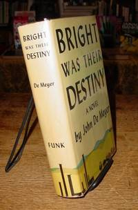 Bright Was Their Destiny