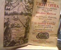 C. Cornelii Taciti Opera, Notis Grammatico-philologico-criticis illustrata ad modum Iohannis...