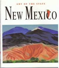 NEW MEXICO: THE SPIRIT OF AMERICA; Art of the State